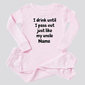Drink pass out aunt uncle Baby Pajamas
