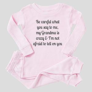 My Grandma is Crazy Baby Pajamas