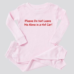Don't Leave Babies in a Hot Car Toddler Pink Pajam