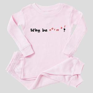 Why be normal ? Toddler Pink Pajamas