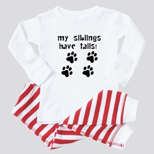 My Siblings Have Tails Baby Pajamas