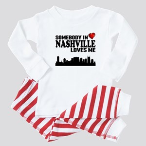 Somebody In Nashville Loves Me Baby Pajamas
