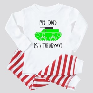 My Dad is in the Army Baby Pajamas
