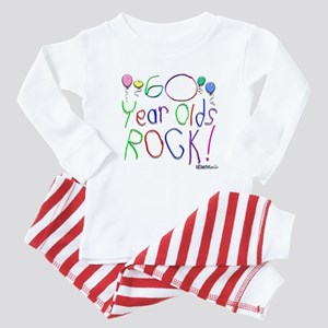 60 Year Olds Rock ! Baby Pajamas