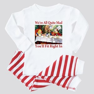 WE'RE ALL QUITE MAD Baby Pajamas