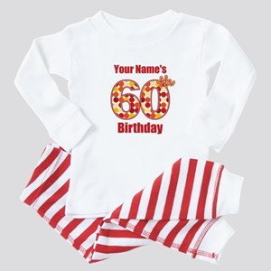 Happy 60th Birthday - Personalized! Baby Pajamas