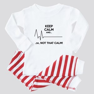 Keep calm and... Ok, not that calm! Baby Pajamas