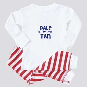 Pale is the new      Tan Baby Pajamas