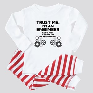 Trust me, I'm an Engineer Funny Baby Pajamas