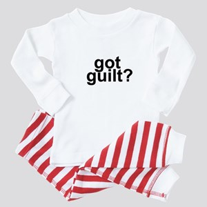 got guilt? Baby Pajamas