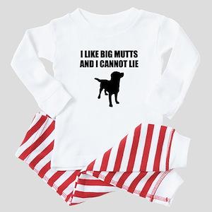 I Like Big Mutts And I Cannot Lie Baby Pajamas