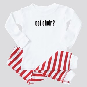 got choir? Baby Pajamas