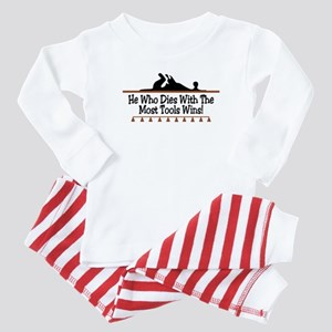 Dies with most tools Baby Pajamas