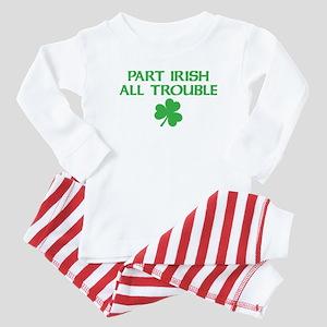 Part Irish All Trouble Baby Pajamas