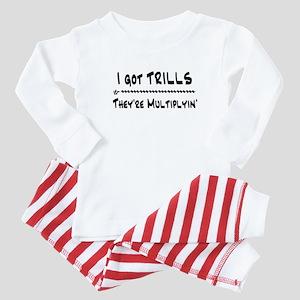 I Got Trills Grease Parody Baby Pajamas