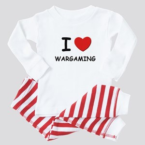 I love wargaming  Baby Pajamas