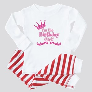 Im the Birthday Girl Baby Pajamas