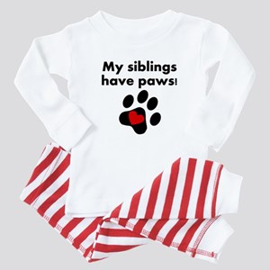 My Siblings Have Paws Baby Pajamas