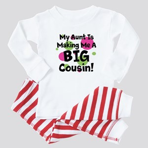 My Aunt Is Making Me A Big Cousin! Baby Pajamas