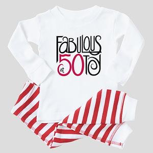 Fabulous at 50! Baby Pajamas