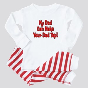 Make Your Dad Tap! Baby Pajamas