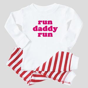 run daddy run Baby Pajamas