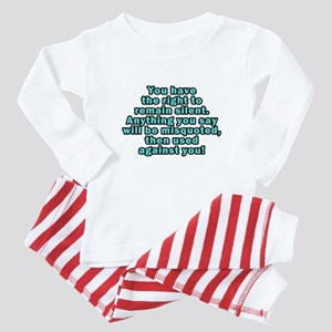 Right to Remain Silent Baby Pajamas