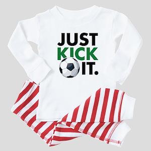 JUST KICK IT. Baby Pajamas