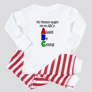 Always Be Closing - Mommy Baby Pajamas