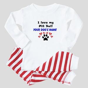 Custom I Love My Pit Bull Baby Pajamas