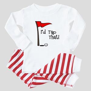 I'd Tap That Baby Pajamas