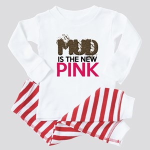 Mud Is The New Pink Baby Pajamas