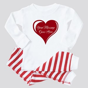 Your Custom Message in a Heart Baby Pajamas