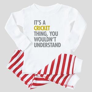 Its A Cricket Thing Baby Pajamas