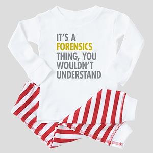 Its A Forensics Thing Baby Pajamas