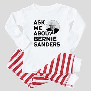 Ask Me About Bernie Sanders Baby Pajamas