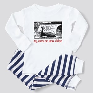 MY ANCESTORS WERE VIKINGS Toddler Pajamas