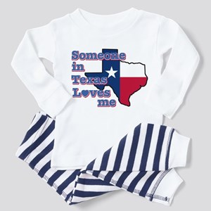 Someone in Texas loves me Toddler Pajamas