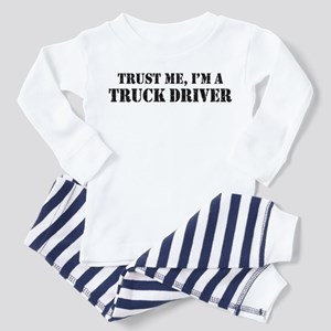 Trust Me I'm a Truck Driver Toddler Pajamas