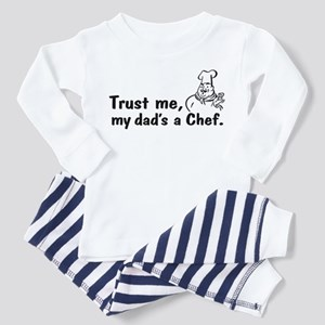 Trust Me My Dad's A Chef Toddler Pajamas