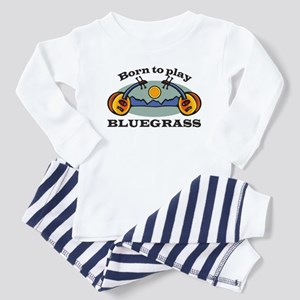 BORN TO PLAY BLUEGRASS Toddler Pajamas
