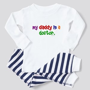 My Daddy Is A Doctor Toddler Pajamas