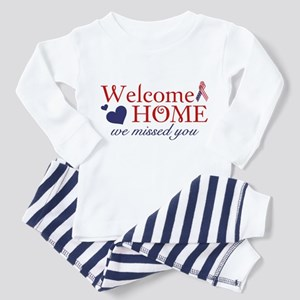 Welcome Home we missed you Toddler Pajamas