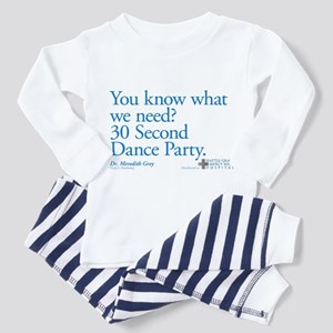 30 Second Dance Party Quote Infant/Toddler Pajamas
