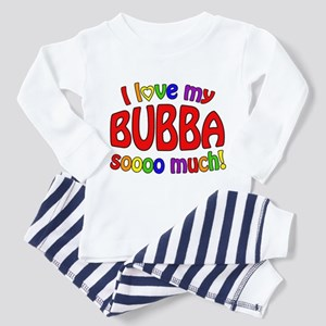 I love my BUBBA soooo much! Toddler Pajamas