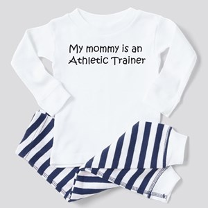 Mommy is a Athletic Trainer Toddler Pajamas