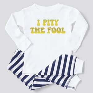 I Pity the Fool Toddler Pajamas