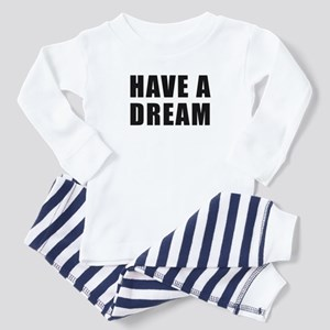 Have A Dream Toddler Pajamas