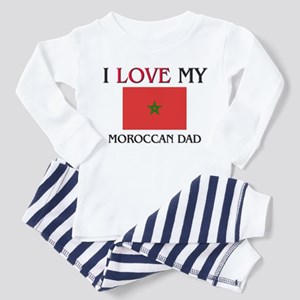 I Love My Moroccan Dad Toddler Pajamas