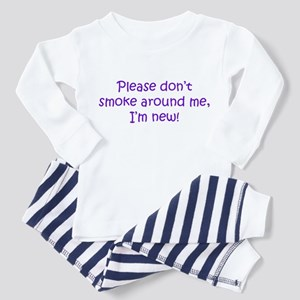 Please Don't Smoke Toddler Pajamas